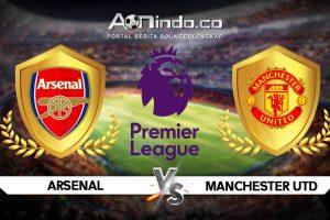 Prediksi Skor Arsenal vs Manchester United