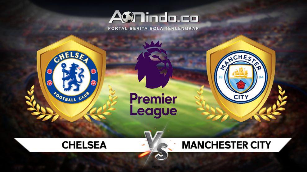 Prediksi Pertandingan Chelsea vs Manchester City