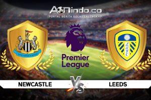 Prediksi Skor Newcastle vs Leeds United