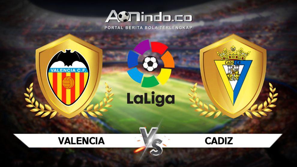 Prediksi Skor Valencia vs Cadiz
