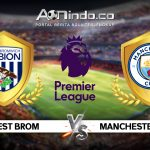 Prediksi Skor West Brom Vs Manchester City