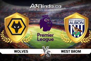 Prediksi Skor Wolverhampton vs West Brom