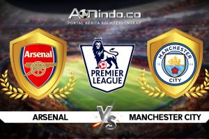 Prediksi Pertandingan Arsenal vs Manchester City