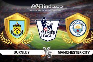 Prediksi Pertandingan Burnley vs Manchester City