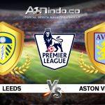 Prediksi Skor Leeds Vs Aston Villa