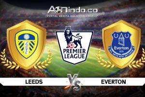 Prediksi Skor Leeds United vs Everton