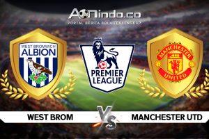 Prediksi Skor West Brom Vs Manchester United