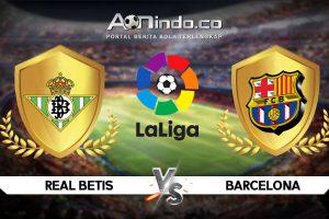 Prediksi Skor Betis vs Barcelona