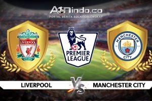 Prediksi Skor Liverpool vs Manchester City