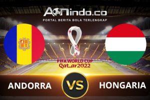 Prediksi Skor Andorra Vs Hungaria
