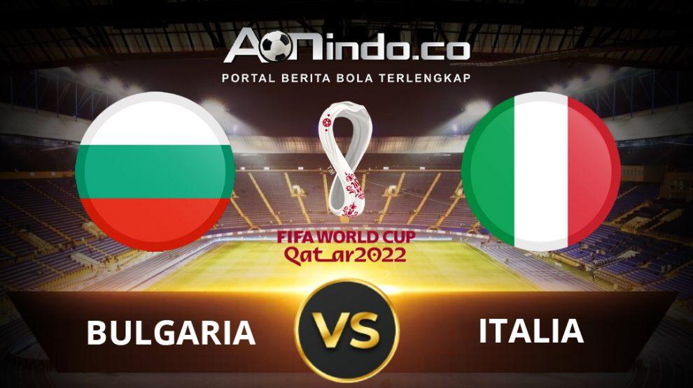 Prediksi Pertandingan Bulgaria vs Italia