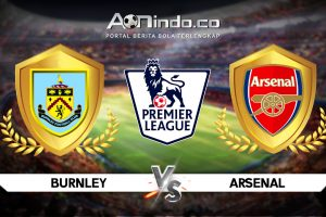 Prediksi Pertandingan Burnley vs Arsenal