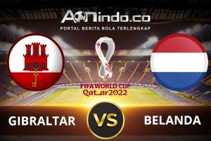 Prediksi Skor Gibraltar vs Belanda