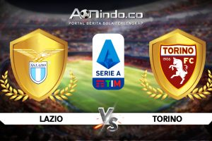 Prediksi Pertandingan Lazio vs Torino