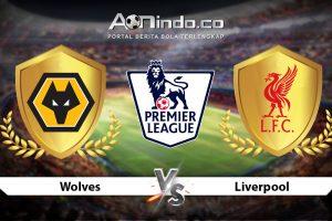 Prediksi Skor Wolves vs Liverpool