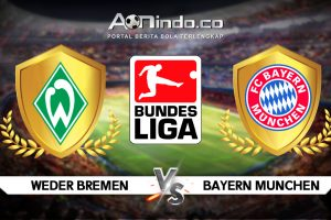 Prediksi Pertandingan Werder Bremen vs Bayern Munchen
