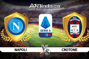 Prediksi Skor Napoli vs Crotone