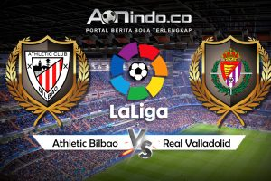 Prediksi Skor Athletic Bilbao Vs Real Valladolid