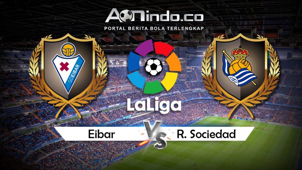 Prediksi Skor Eibar vs Real Sociedad