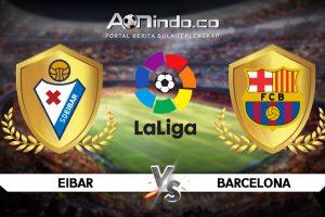 Prediksi Skor Eibar Vs Barcelona