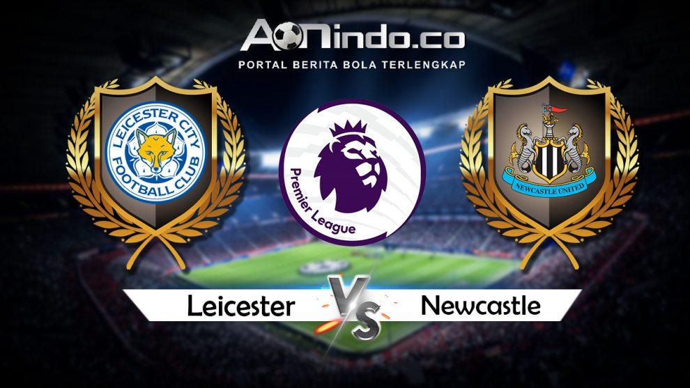 Prediksi Skor Leicester vs Newcastle