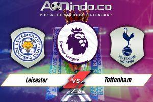 Prediksi Skor Leicester vs Tottenham