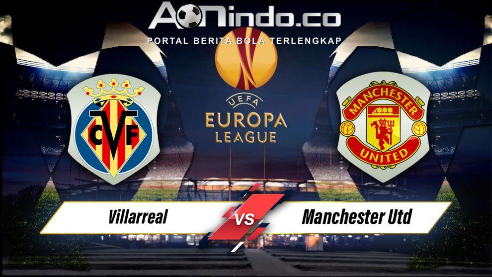 Prediksi Skor Villareal vs Manchester United