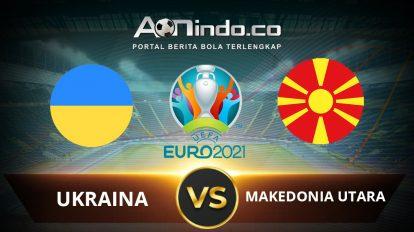 Prediksi Skor Ukraina vs Makedonia Utara