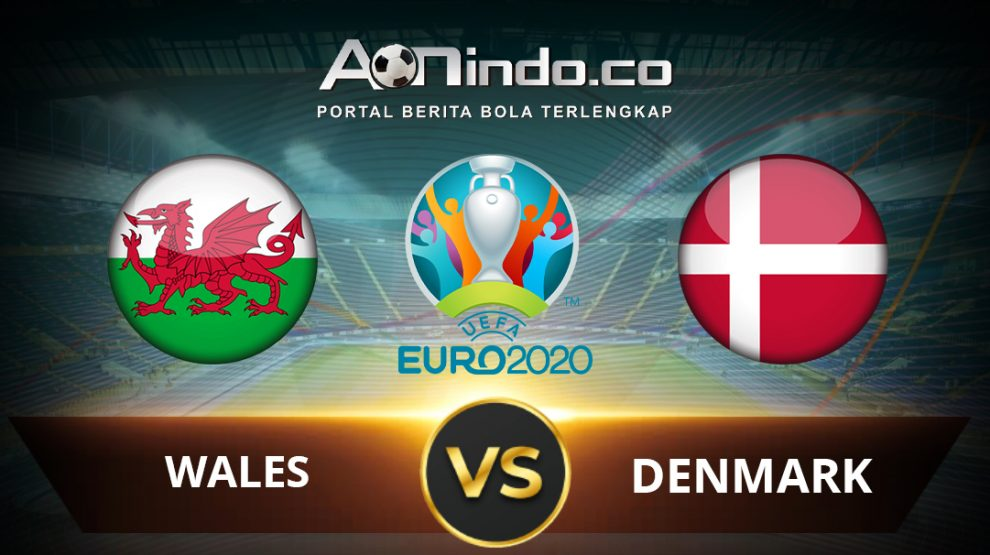 Prediksi Pertandingan Wales vs Denmark